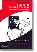 DE LA BUENA Y LA MALA EDUCACION