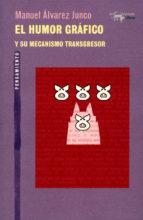EL HUMOR GRAFICO Y SU MECANISMO TRANSGRESOR