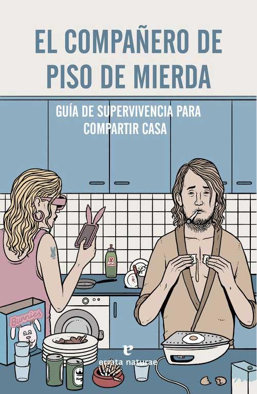 COMPAÑERO DE PISO DE MIERDA, EL