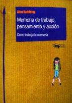 MEMORIA DE TRABAJO, PENSAMIENTO Y ACCION