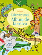 ALBUM DE LA SELVA. COLOREO Y PEGO