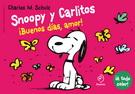 SNOOPY Y CARLITOS 6. BUENOS DIAS AMOR!