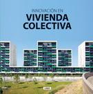 INNOVACION EN VIVIENDA COLECTIVA **