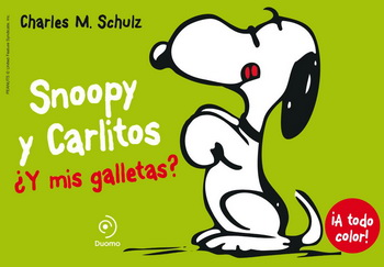 SNOOPY Y CARLITOS ¿ Y MIS GALLETAS? **
