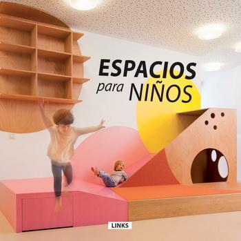 ESPACIOS PARA NIÑOS **
