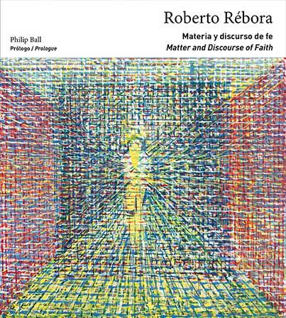 ROBERTO REBORA. MATERIA Y DISCURSO DE FE / MATTER AN **