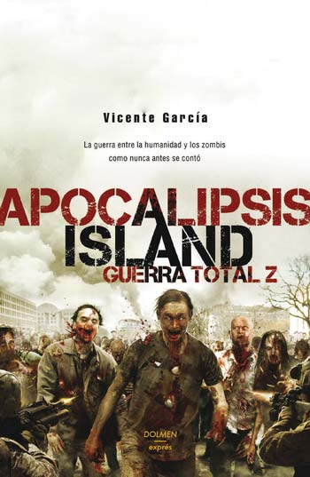 APOCALIPSIS ISLAND. GUERRA TOTAL Z **