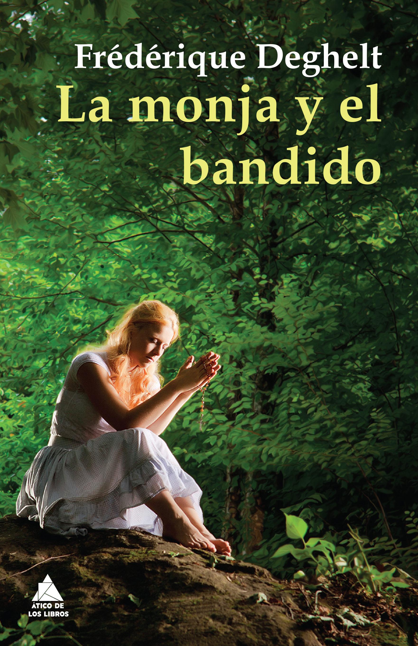 MONJA Y EL BANDIDO, LA