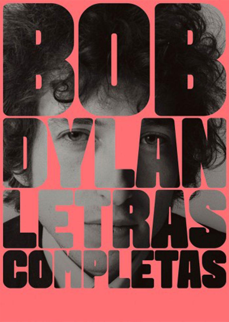 LETRAS COMPLETAS. BOB DYLAN