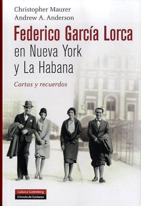FEDERICO GARCIA LORCA EN NUEVA YORK Y LA HABANA