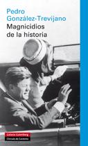 MAGNICIDIOS DE LA HISTORIA