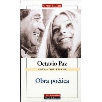 OBRA POETICA- OCTAVIO PAZ