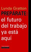 PREPARATE: EL FUTURO DEL TRABAJO YA ESTA AQUI
