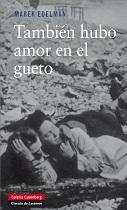 TAMBIEN HUBO AMOR EN EL GUETO