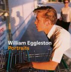 WILLIAM EGGLESTON: RETRATOS
