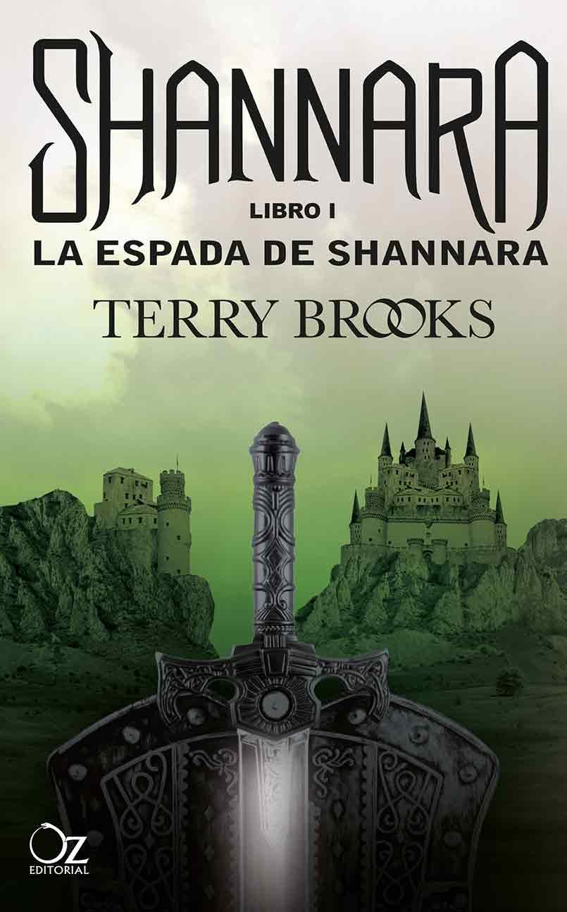 ESPADA DE SHANNARA, LA. LIBRO I. LAS CRONICAS DE SHANNARA