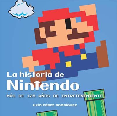 LA HISTORIA DE NINTENDO. MAS DE 125 AÑOS DE ENTRETENIMIENTO