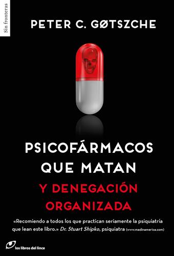 PSICOFARMACOS QUE MATAN Y DENEGACION ORGANIZADA