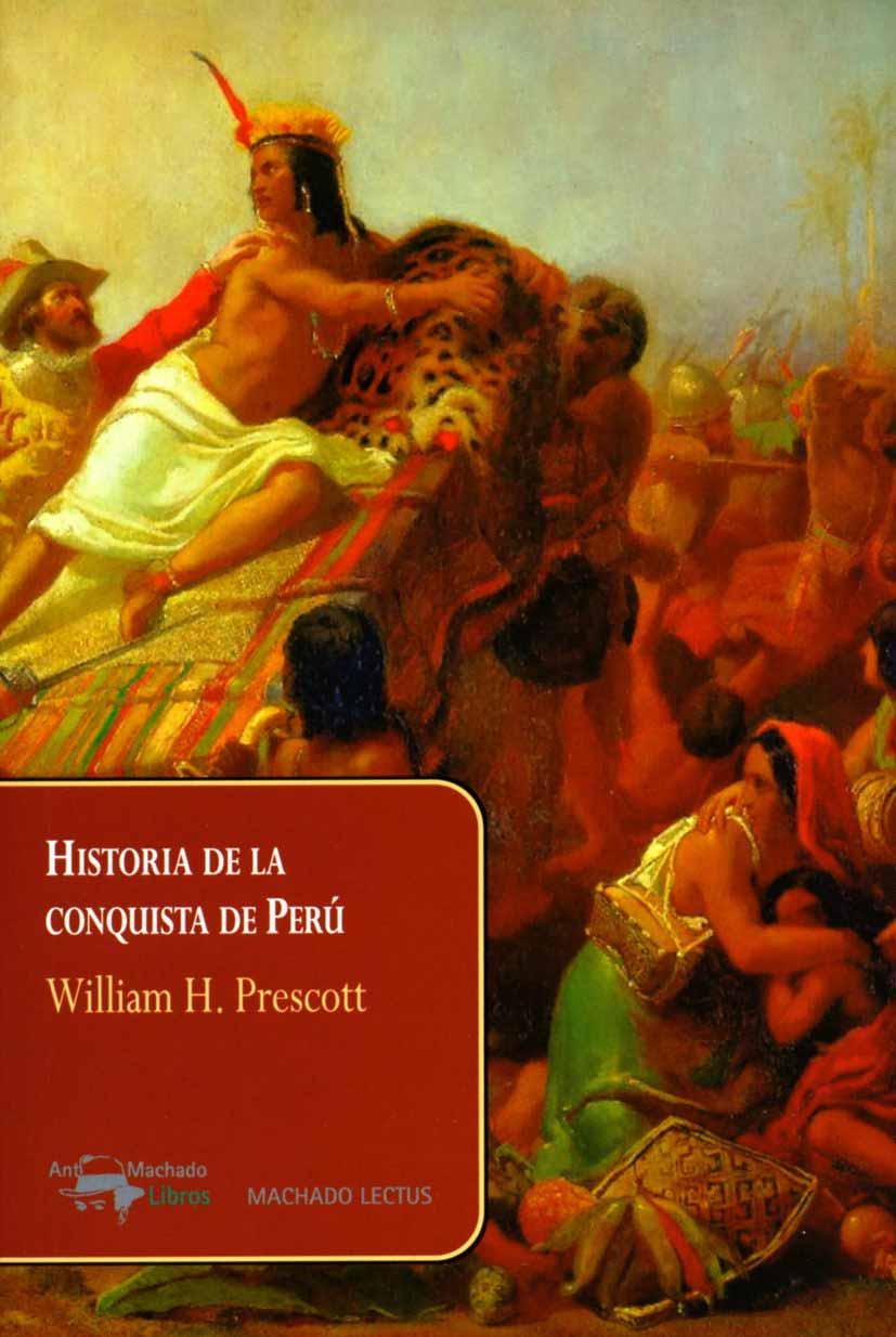 HISTORIA DE LA CONQUISTA DE PERU