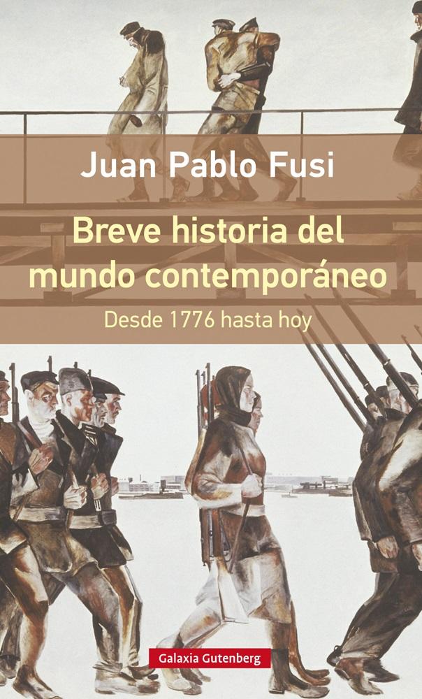 BREVE HISTORIA DEL MUNDO CONTEMPORANEO. DESDE 1776 HASTA HOY