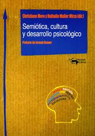 SEMIOTICA, CULTURA Y DESARROLLO PSICOLOGICO