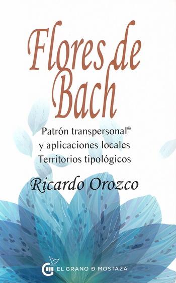 FLORES DE BACH. PATRON TRANSPERSONAL Y APLICACIONES LOCALES