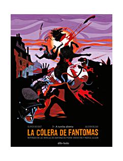 COLERA DE FANTOMAS 3, LA. A TUMBA ABIERTA