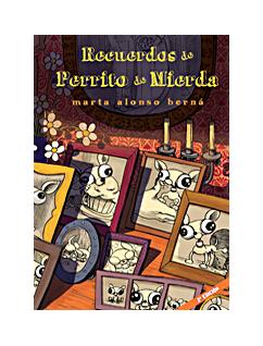 RECUERDOS DE PERRITO DE MIERDA