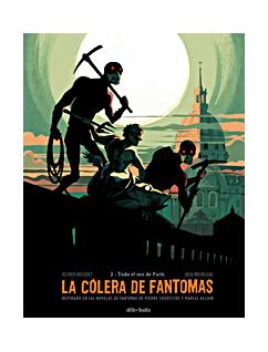 COLERA DE FANTOMAS, LA 2. TODO EL ORO DE PARIS