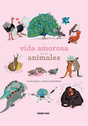 VIDA AMOROSA DE LOS ANIMALES, LA