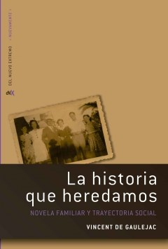 LA HISTORIA QUE HEREDAMOS