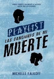 PLAYLIST. LAS CANCIONES DE MI MUERTE