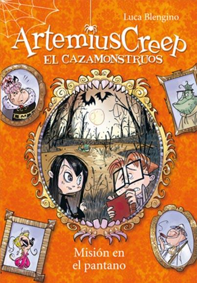 ARTEMIUS CREEP 2. MISION EN EL PANTANO