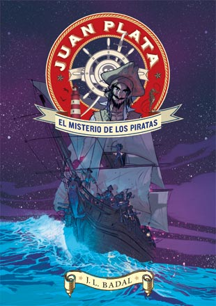 JUAN PLATA 1. EL MISTERIO DE LOS PIRATAS