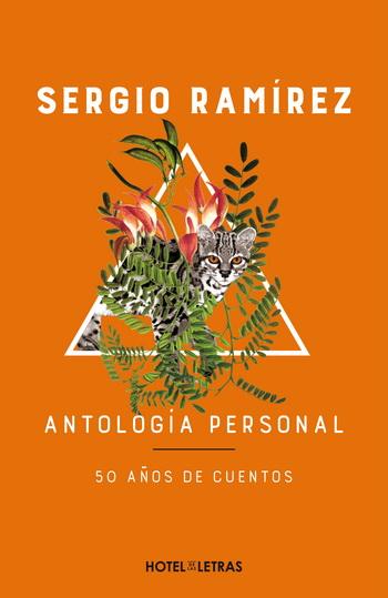 ANTOLOGIA PERSONAL. 50 AÑOS DE CUENTOS