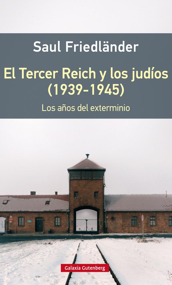 TERCER REICH Y LOS JUDIOS, EL (1939 - 1945)