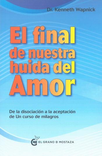 FINAL DE NUESTRAS HUIDA DEL AMOR, EL