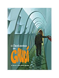 FANTASMA DE GAUDI, EL