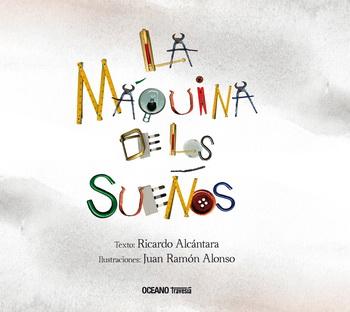 LA MAQUINA DE LOS SUEÑOS