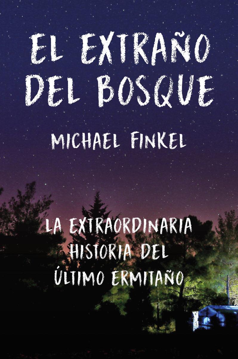 EXTRAÑO DEL BOSQUE, EL