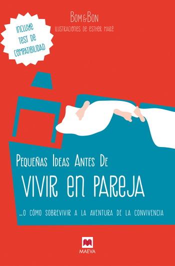 PEQUEÑAS IDEAS ANTES DE VIVIR EN PAREJA