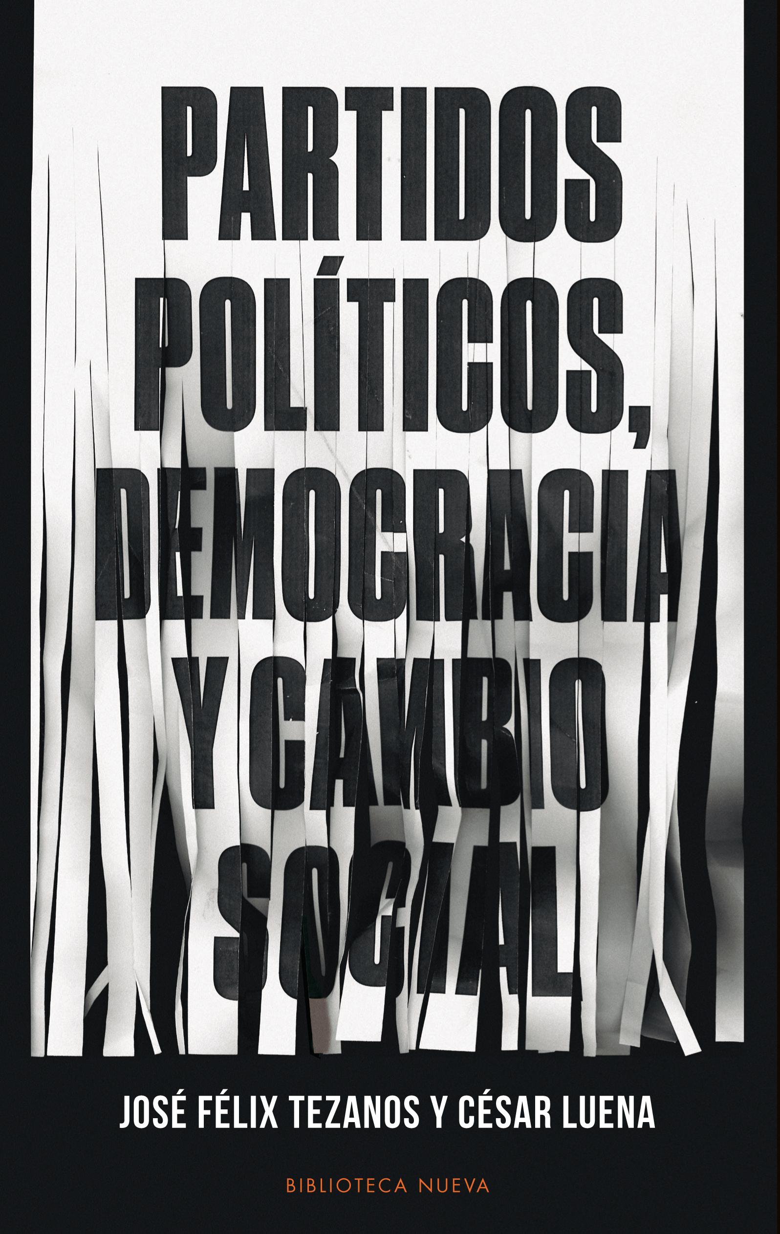 PARTIDOS POLITICOS, DEMOCRACIA Y CAMBIO SOCIAL