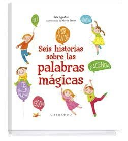 SEIS HISTORIAS SOBRE LAS PALABRAS MAGICAS