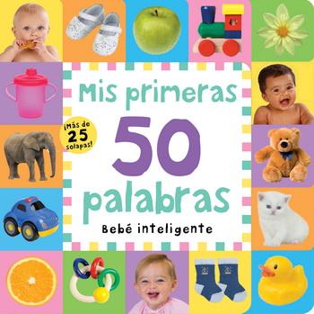 MIS PRIMERAS 50 PALABRAS. BEBES INTELIGENTES
