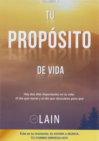 TU PROPOSITO DE VIDA. VOL. 3