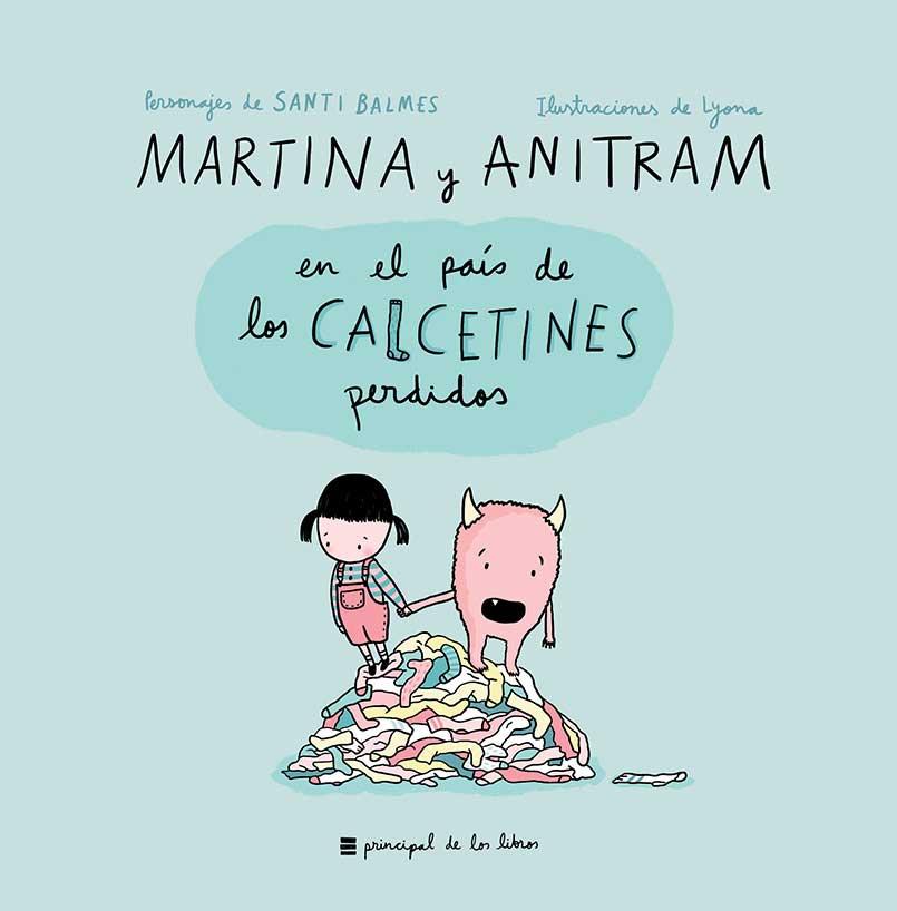 MARTINA Y ANITRAM EN EL PAIS DE LOS CALCETINES PERDIDOS
