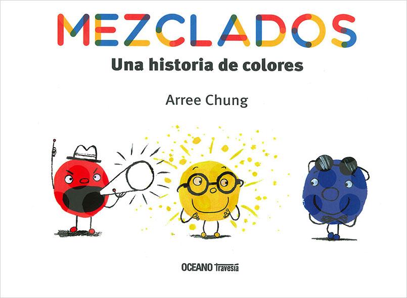 MEZCLADOS. UNA HISTORIA DE COLORES