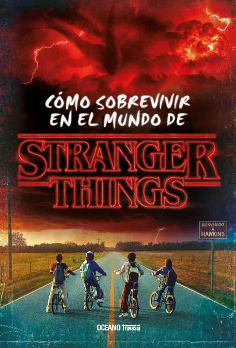 COMO SOBREVIVIR AL MUNDO DE STRANGER THINGS