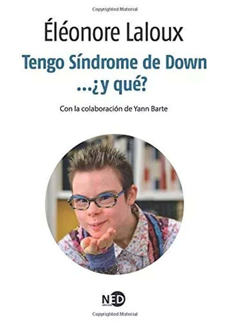 TENGO SINDROME DE DOWN...Y QUE?