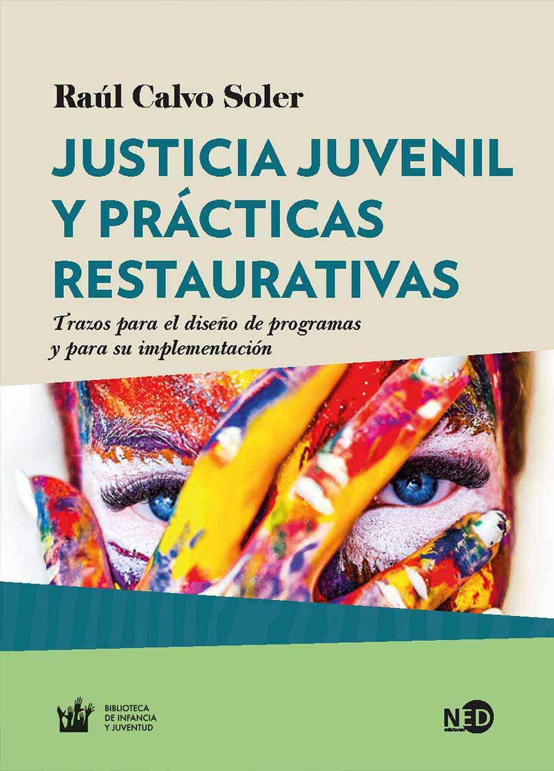 JUSTICIA JUVENIL Y PRACTICAS RESTAURATIVAS